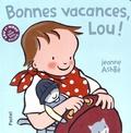 Jeanne Ashbé - Bonnes vacances, Lou !.