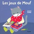 Jeanne Ashbé - Les jeux de Mouf.