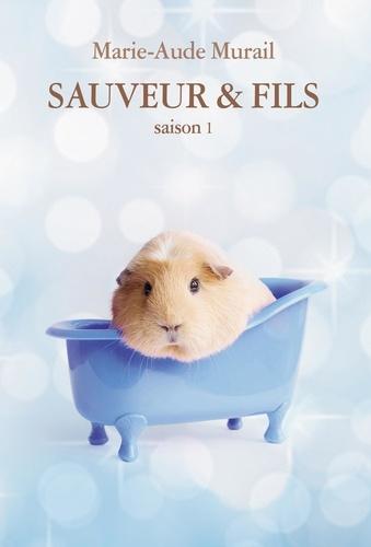 Sauveur & fils. Saison 1 / Marie-Aude Murail | Murail, Marie-Aude (1954-....). Auteur