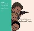 Marie-Aude Murail - La bande à Tristan. 1 CD audio