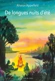 Aharon Appelfeld et Valérie Zenatti - De longues nuits d'été.