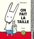 On fait la taille ! / Texte et illustrations d'Emile Jadoul | Jadoul, Emile (1963-....). Auteur. Illustrateur