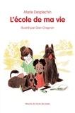 L' école de ma vie / Marie Desplechin | Desplechin, Marie (1959-....). Auteur