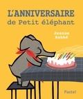 Jeanne Ashbé - L'anniversaire de petit éléphant.