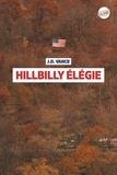 Hillbilly élégie / J. D. Vance | Vance, J. D. (1984-...)