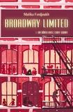 Malika Ferdjoukh - Broadway Limited Tome 1 : Un dîner avec Cary Grandt.