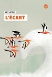 L' écart / Amy Liptrot | Liptrot, Amy (1981-....). Auteur