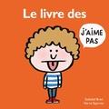 Hervé Eparvier et Soledad Bravi - Le livre des j'aime pas.