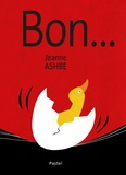Bon / Jeanne Ashbé | Ashbé, Jeanne (1955-....). Auteur