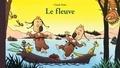 Claude Ponti - Le fleuve.