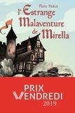 L'estrange malaventure de Mirella / Flore Vesco   Vesco, Flore (1981-....). Auteur
