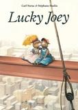 Stéphane Poulin et Carl Norac - Lucky Joey.
