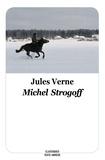 Jules Verne et Jules / moissa Verne - Michel strogoff - texte abrégé.