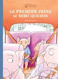 Anaïs Vaugelade - Famille Quichon  : Le premier frère de Mimi Quichon.
