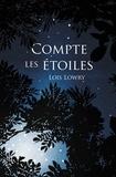 Lois Lowry - Compte les étoiles.