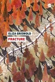 Eliza Griswold - Fracture.