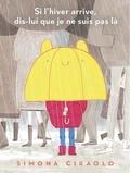 Simona Ciraolo - Si l'hiver arrive, dis-lui que je ne suis pas là.