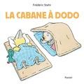 Frédéric Stehr - La cabane à dodo.