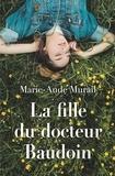 Marie-Aude Murail - La fille du docteur baudoin.