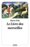 Marco Polo - Le livre des merveilles.