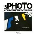 Harald Mante - La photo - Composition et couleur.