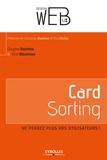 Gautier Barrère et Eric Mazzone - Card Sorting - Ne perdez plus vos utilisateurs !.