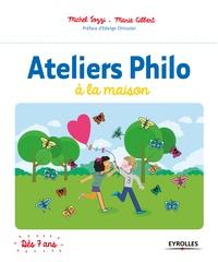 Michel Tozzi et Marie Gilbert - Ateliers philo à la maison.