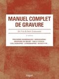 Manuel complet de gravure / Bill Fick & Beth Grabowski | Fick, Bill (1963-....)