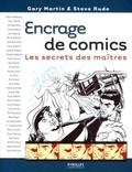Gary Martin et Steve Rude - Encrage de comics - Les secrets des maîtres.