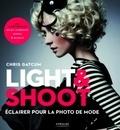 Chris Gatcum - Light & Shoot - Eclairer pour la photo de mode.
