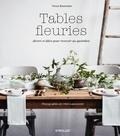 Nessa Buonomo - Tables fleuries.