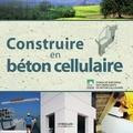 Christian Guegan - Construire en béton cellulaire.