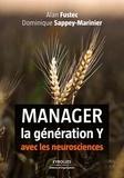 Alan Fustec et Dominique Sappey-Marinier - Manager la génération Y avec les neurosciences.