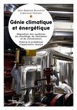 Jean-Baptiste Bouvenot et Bernard Flament - Génie climatique et énergétique : régulation appliquée.