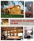 Pascal Farcy - Construire sa maison en bois - Toutes les techniques de construction.