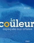Isabelle Roelofs et Fabien Petillion - La couleur expliquée aux artistes.