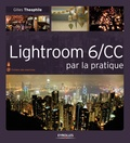 Gilles Theophile - Lightroom 6/CC par la pratique.