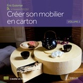 Eric Guiomar - Créer son mobilier en carton - Volume 2.