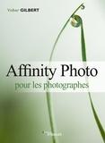 Volker Gilbert - Affinity Photo pour les photographes.