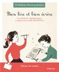 Ghislaine Wettstein-Badour - Bien lire et bien écrire - Coffret en 2 volumes : Volume du maître ; Volume de l'élève.
