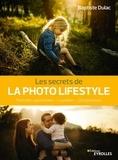 Baptiste Dulac - Les secrets de la photo lifestyle - Portraits spontanés - Lumière - Composition.