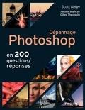 Scott Kelby - Dépannage Photoshop en 200 questions/réponses.