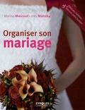 Marina Marcout et Inès Matsika - Organiser son mariage.