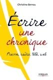 Christine Berrou - Ecrire une chronique - Presse, radio, télé, web.