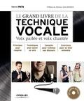 Hervé Pata - Le grand livre de la technique vocale - Voix parlée et voix chantée. 1 CD audio