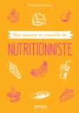 Véronique Liégeois - Mes astuces et conseils de nutritionniste.