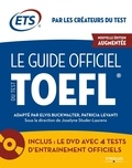 Elvis Buckwalter et Patricia Levanti - Le guide officiel du test TOEFL. 1 DVD
