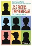 Jean-François Michel - Les 7 profils d'apprentissage - Pour former et enseigner.