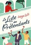Sonya Lalli - La liste des prétendants.