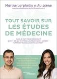 Marine Lorphelin et  Aviscène - Tout savoir sur les études de médecine - Marine Lorphelin, Aviscène et d'autres étudiants racontent leur parcours et vous donnent des conseils pour réussir.